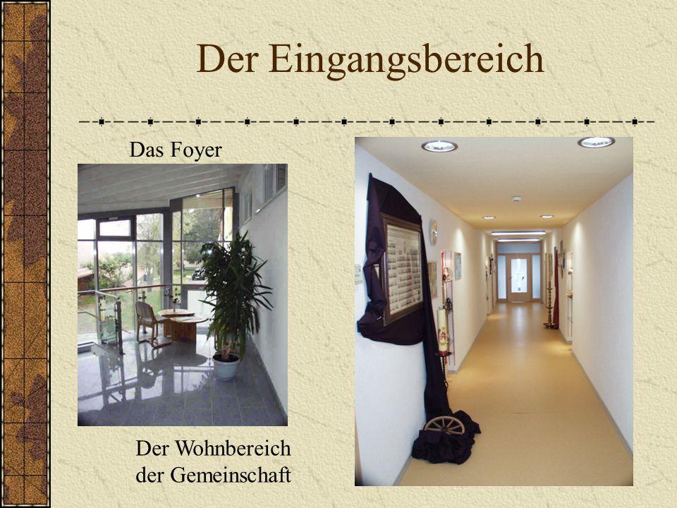 Der Eingangsbereich Das Foyer Der Wohnbereich der Gemeinschaft