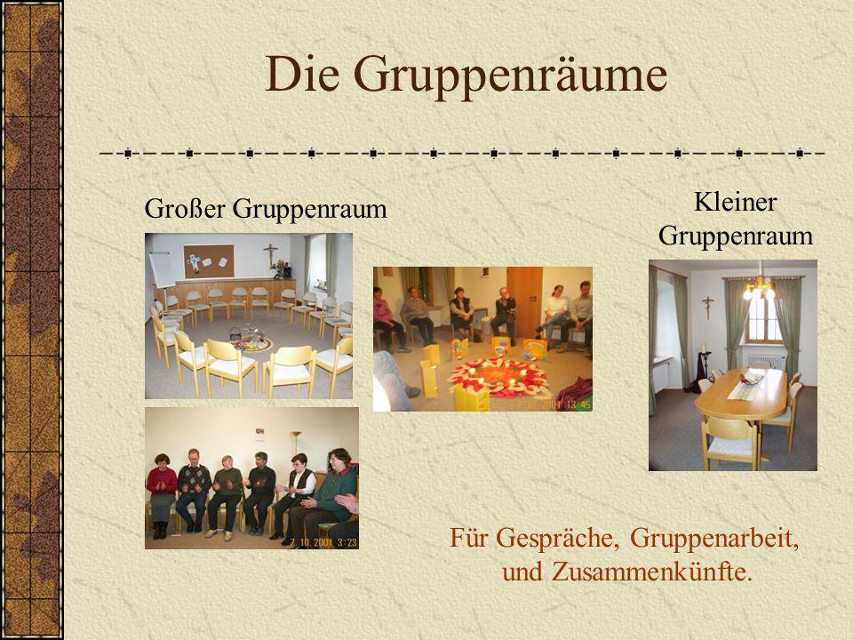 Die Gruppenräume Großer Gruppenraum Kleiner Gruppenraum Für Gespräche, Gruppenarbeit, und Zusammenkünfte.