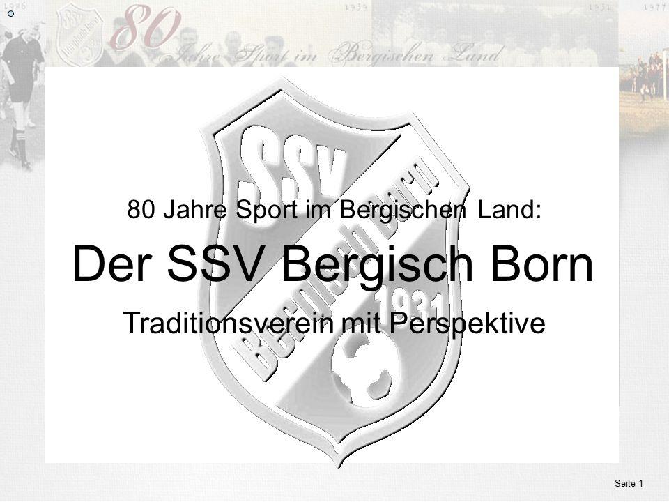 www.ssv.bergisch-born.de Seite 1 Der SSV Bergisch Born 80 Jahre Sport im Bergischen Land: Traditionsverein mit Perspektive