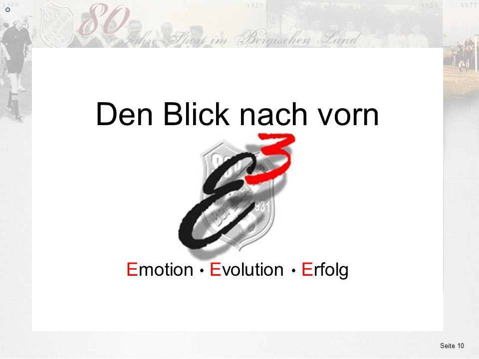 www.ssv.bergisch-born.de Emotion Evolution Erfolg Den Blick nach vorn Seite 10