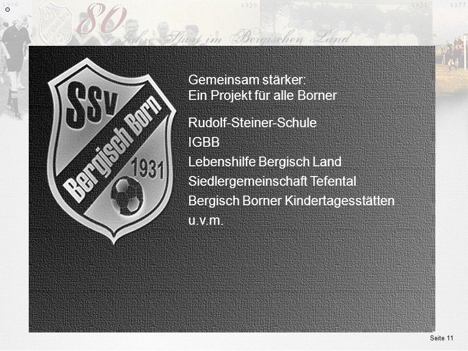 www.ssv.bergisch-born.de Seite 11 die Ziele des Projektes E 3 Emotion als Basis, Evolution als Schlüssel für nachhaltigen Erfolg - Effiziente Organisa