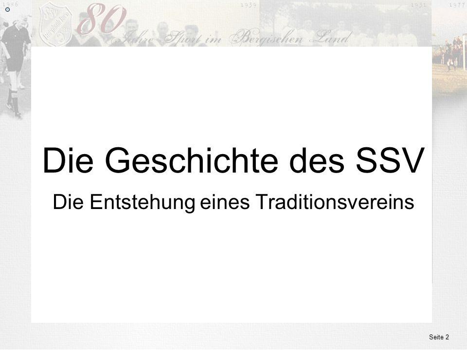 www.ssv.bergisch-born.de Die Entstehung eines Traditionsvereins Die Geschichte des SSV Seite 2
