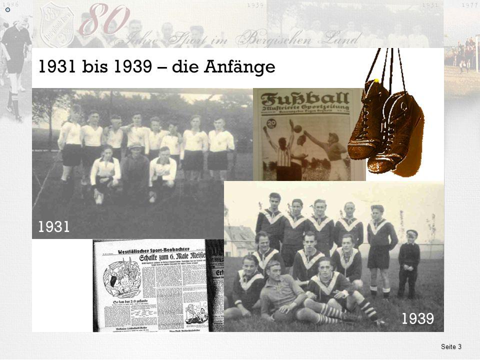 www.ssv.bergisch-born.de Seite 3 1931 1931 bis 1939 – die Anfänge 1939