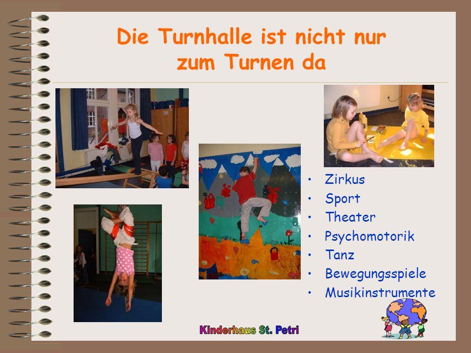 Die Turnhalle ist nicht nur zum Turnen da Zirkus Sport Theater Psychomotorik Tanz Bewegungsspiele Musikinstrumente