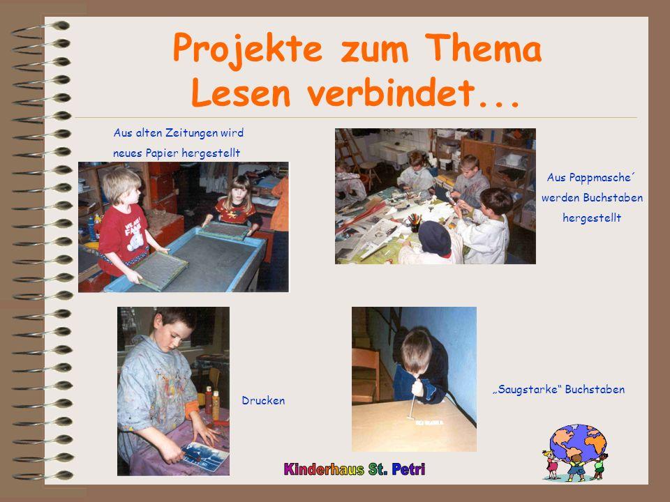Projekte zum Thema Lesen verbindet...