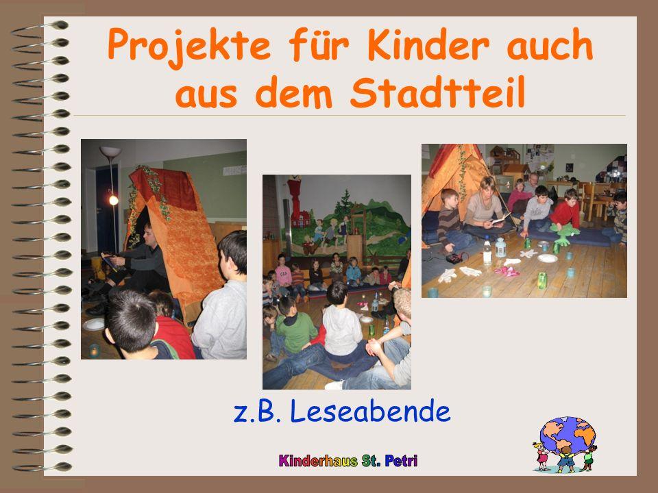 Projekte für Kinder auch aus dem Stadtteil z.B. Leseabende