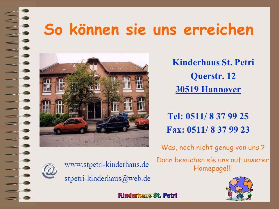 So können sie uns erreichen Kinderhaus St.Petri Querstr.