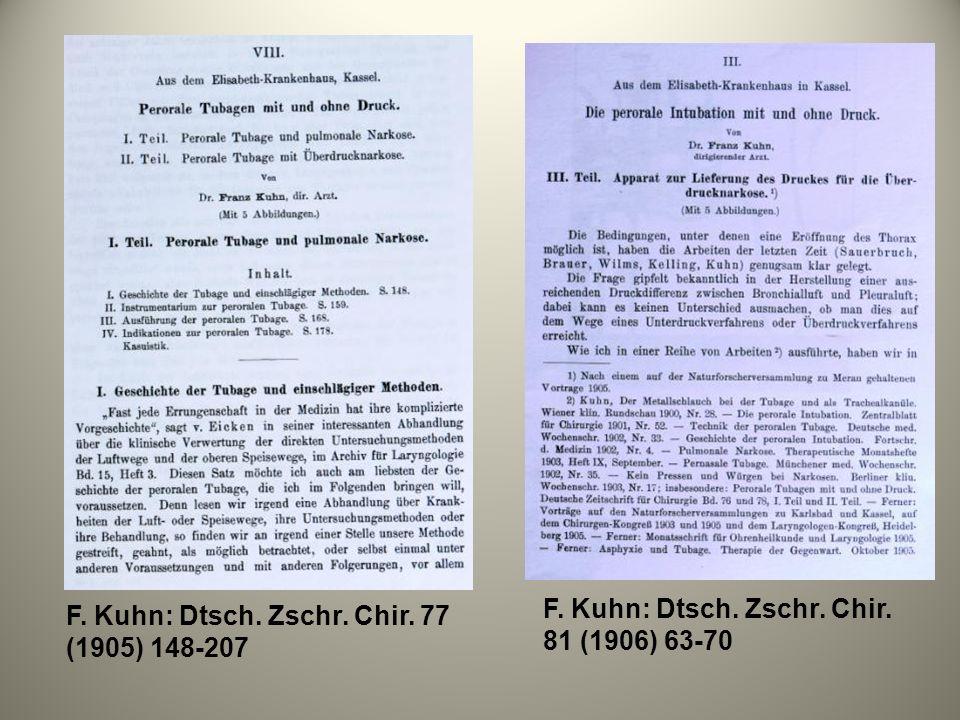 F. Kuhn: Dtsch. Zschr. Chir. 77 (1905) 148-207 F. Kuhn: Dtsch. Zschr. Chir. 81 (1906) 63-70