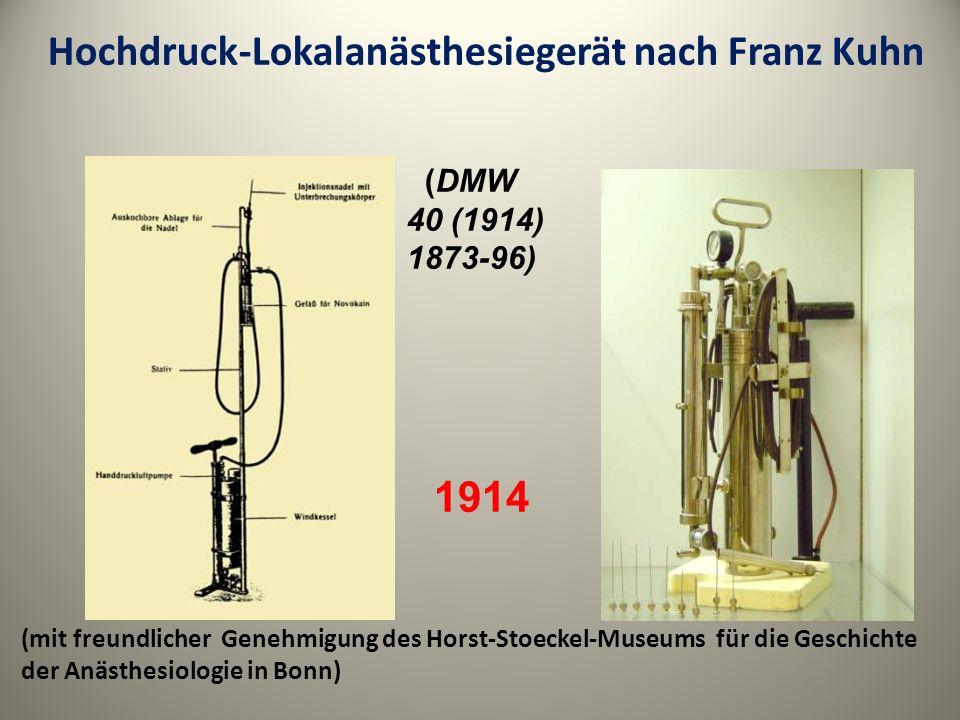 (mit freundlicher Genehmigung des Horst-Stoeckel-Museums für die Geschichte der Anästhesiologie in Bonn) Hochdruck-Lokalanästhesiegerät nach Franz Kuh