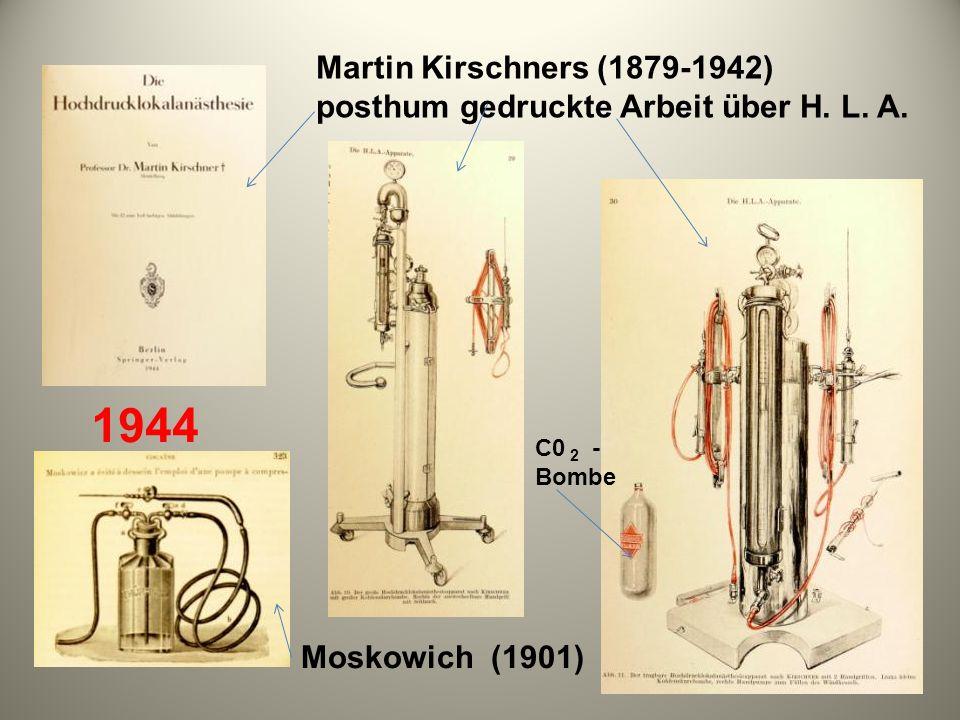 Martin Kirschners (1879-1942) posthum gedruckte Arbeit über H. L. A. 1944 Moskowich (1901) C0 2 - Bombe