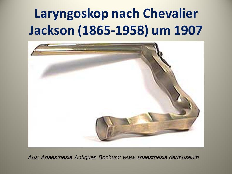 Laryngoskop nach Chevalier Jackson (1865-1958) um 1907 Aus: Anaesthesia Antiques Bochum: www.anaesthesia.de/museum