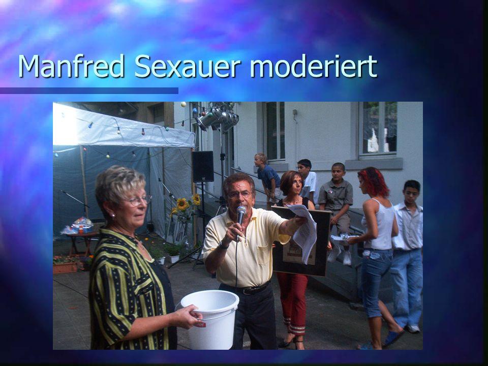 Manfred Sexauer moderiert