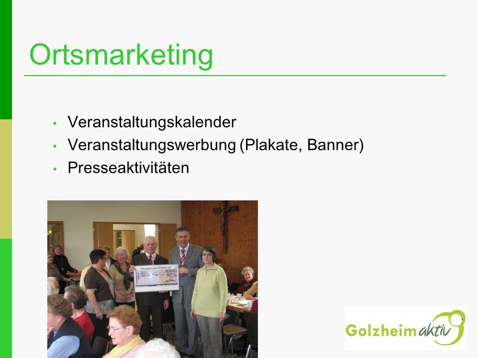 Ortsmarketing Veranstaltungskalender Veranstaltungswerbung (Plakate, Banner) Presseaktivitäten