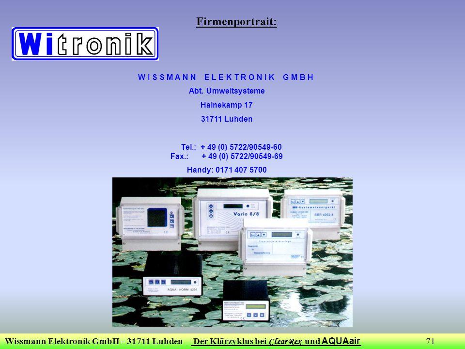 Wissmann Elektronik GmbH – 31711 Luhden Der Klärzyklus bei Clear Rex und AQUAair 71 W I S S M A N N E L E K T R O N I K G M B H Abt. Umweltsysteme Hai