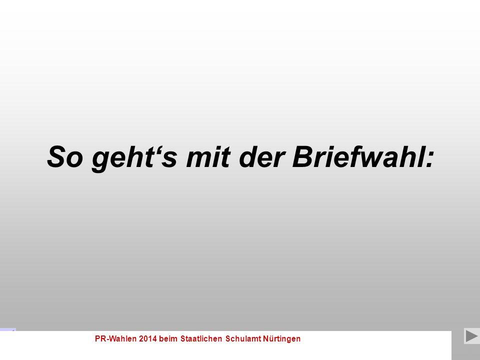 PR-Wahlen 2014 beim Staatlichen Schulamt Nürtingen 12 1.