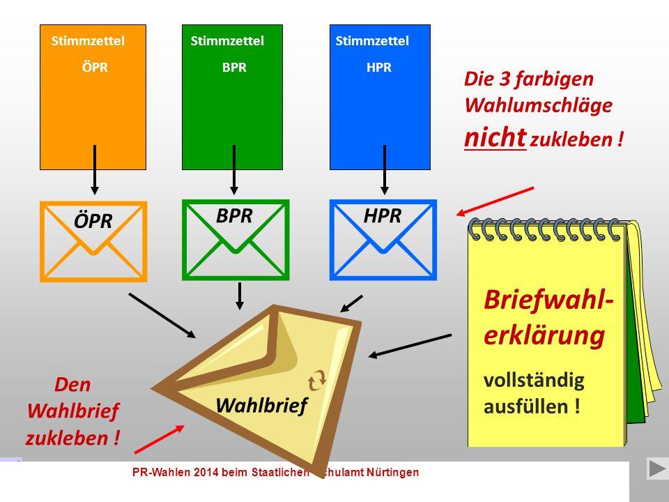 PR-Wahlen 2014 beim Staatlichen Schulamt Nürtingen 13 So gehts mit der Briefwahl: