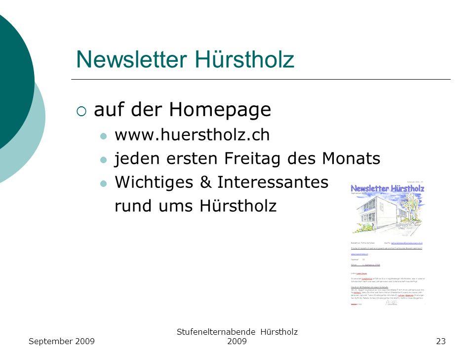 Newsletter Hürstholz auf der Homepage www.huerstholz.ch jeden ersten Freitag des Monats Wichtiges & Interessantes rund ums Hürstholz Stufenelternabend