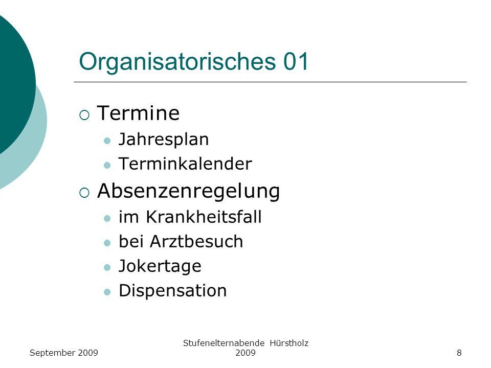 Organisatorisches 01 Termine Jahresplan Terminkalender Absenzenregelung im Krankheitsfall bei Arztbesuch Jokertage Dispensation September 20098 Stufen