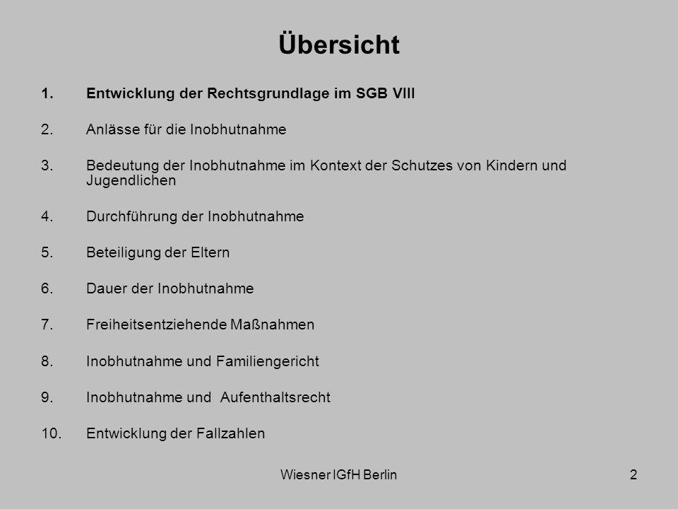 Wiesner IGfH Berlin33 Quelle: Statistisches Bundesamt: Statistiken der Kinder- und Jugendhilfe – Vorläufige Schutzmaßnahmen; versch.
