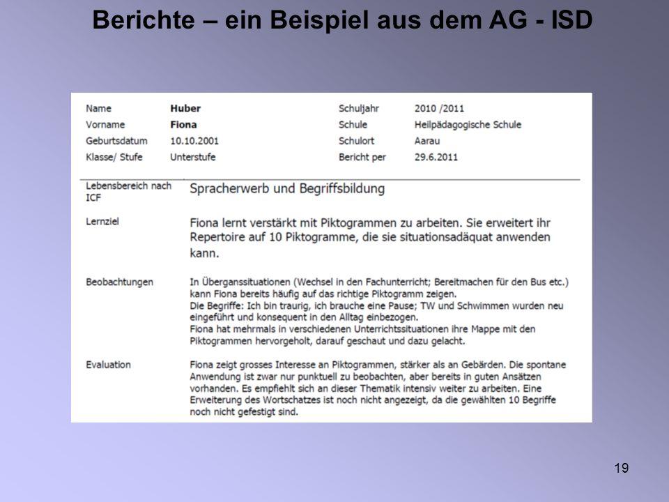 19 Berichte – ein Beispiel aus dem AG - ISD