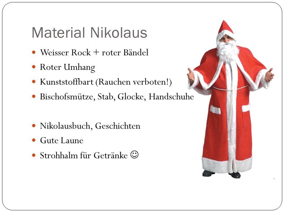 Material Nikolaus Weisser Rock + roter Bändel Roter Umhang Kunststoffbart (Rauchen verboten!) Bischofsmütze, Stab, Glocke, Handschuhe Nikolausbuch, Ge