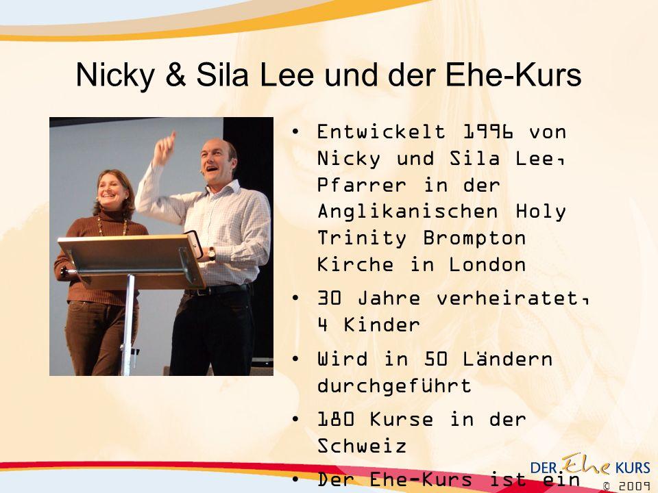 © 2009 Nicky & Sila Lee und der Ehe-Kurs Entwickelt 1996 von Nicky und Sila Lee, Pfarrer in der Anglikanischen Holy Trinity Brompton Kirche in London 30 Jahre verheiratet, 4 Kinder Wird in 50 Ländern durchgeführt 180 Kurse in der Schweiz Der Ehe-Kurs ist ein Arbeitszweig von FamilyLife
