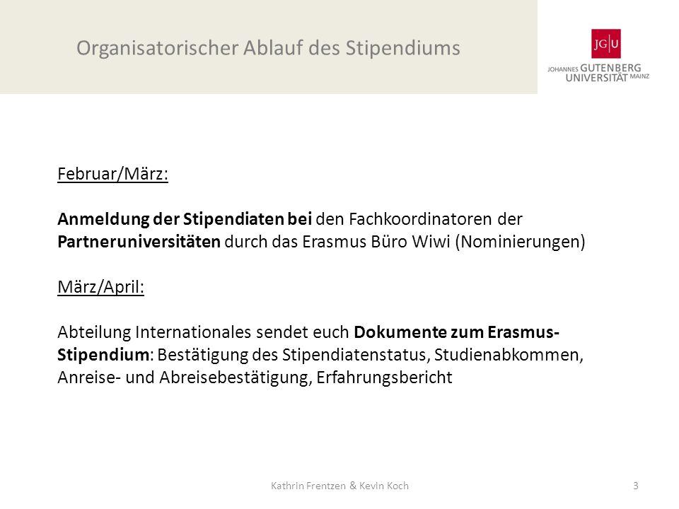 Februar/März: Anmeldung der Stipendiaten bei den Fachkoordinatoren der Partneruniversitäten durch das Erasmus Büro Wiwi (Nominierungen) März/April: Ab
