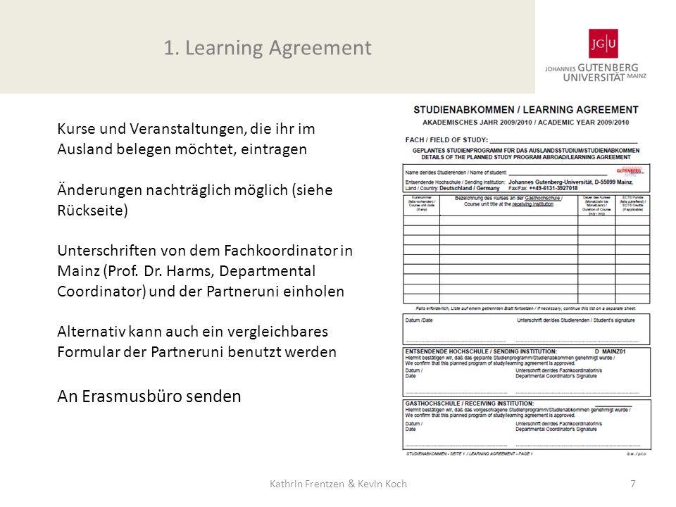 Kurse und Veranstaltungen, die ihr im Ausland belegen möchtet, eintragen Änderungen nachträglich möglich (siehe Rückseite) Unterschriften von dem Fach