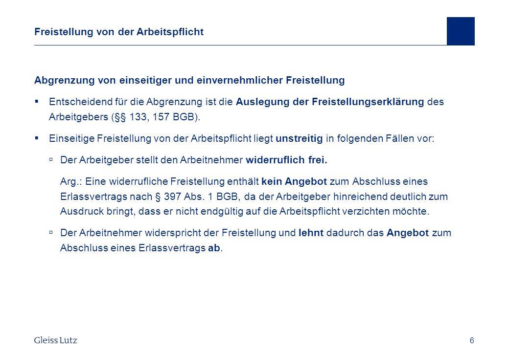 27 Gestaltungsmöglichkeiten Gesetzliches Wettbewerbsverbot BAG vom 6.9.2006 – 5 AZR 703/05 (Forts.) Des Weiteren stelle ich Sie mit Ablauf des 15.1.2004 von der weiteren Arbeit frei.