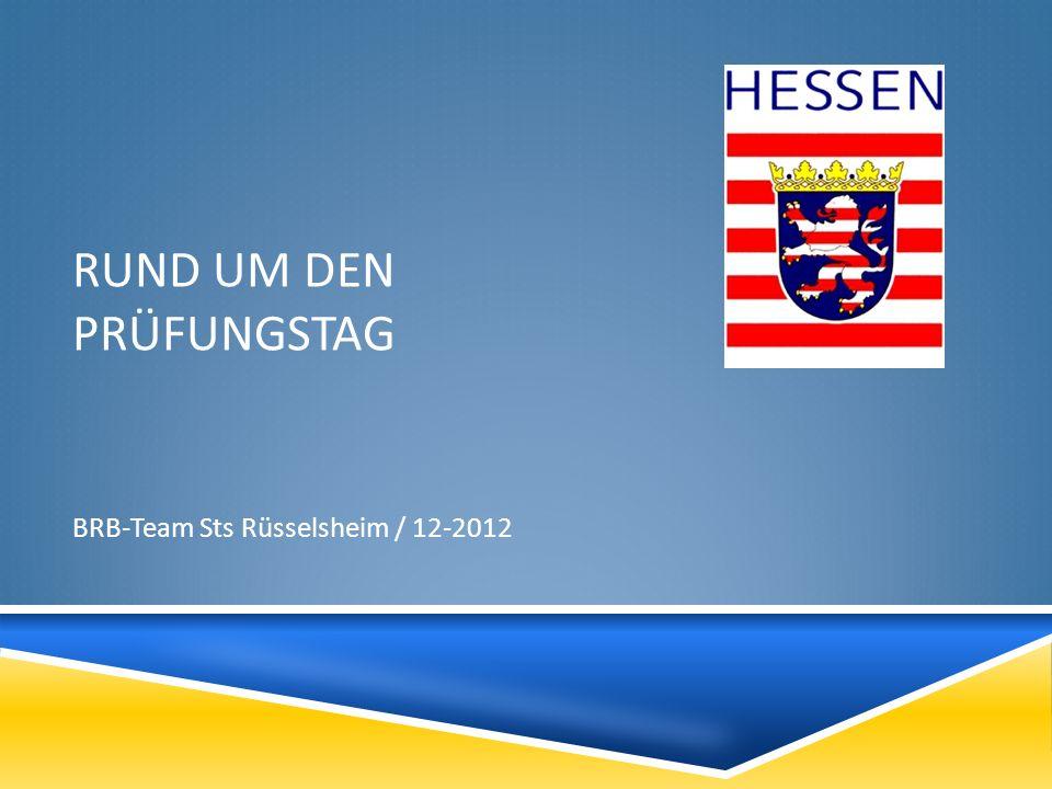 RUND UM DEN PRÜFUNGSTAG BRB-Team Sts Rüsselsheim / 12-2012