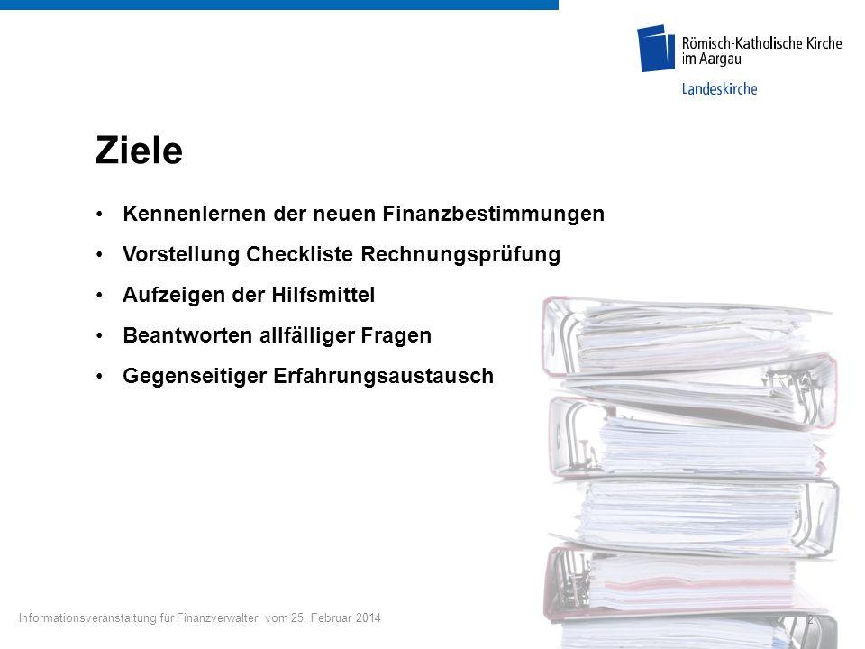 Ziele Kennenlernen der neuen Finanzbestimmungen Vorstellung Checkliste Rechnungsprüfung Aufzeigen der Hilfsmittel Beantworten allfälliger Fragen Gegen