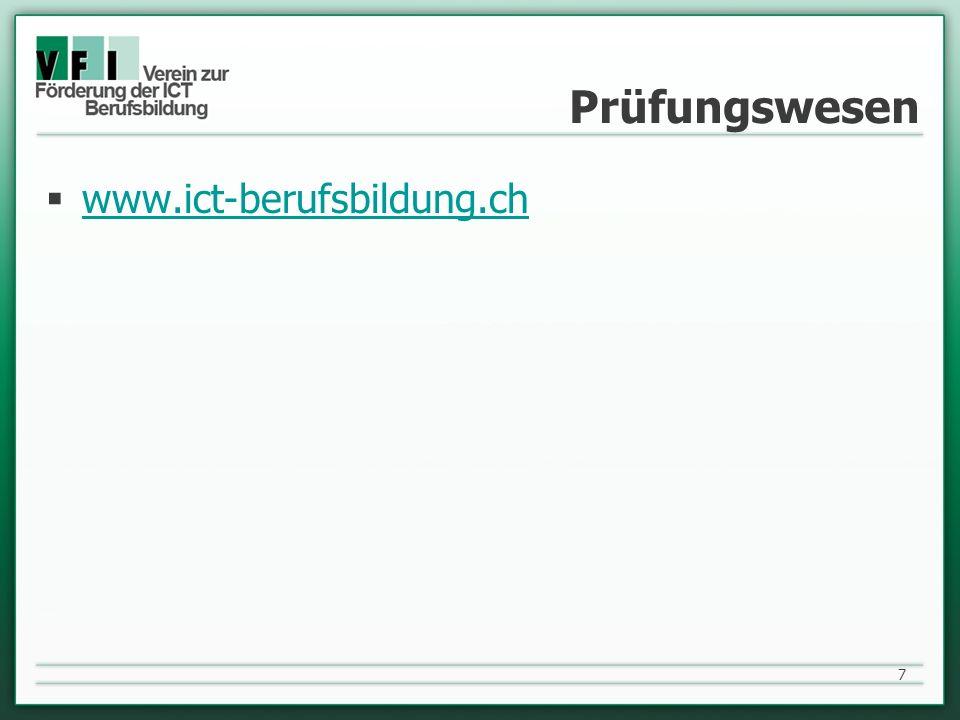 Prüfungswesen www.ict-berufsbildung.ch 7