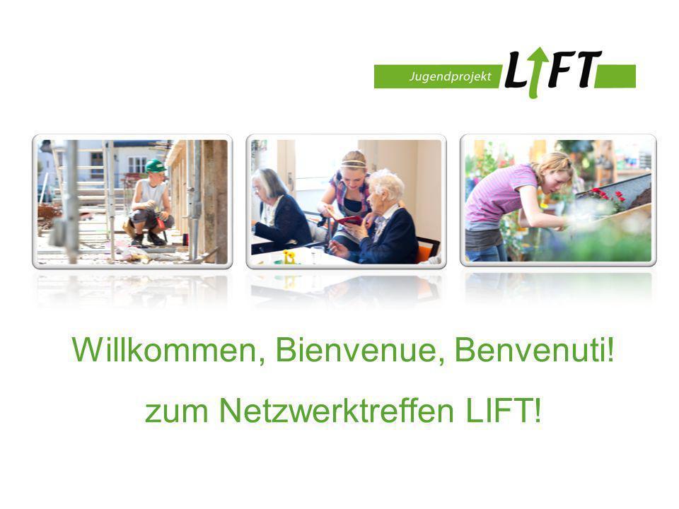 Willkommen, Bienvenue, Benvenuti! zum Netzwerktreffen LIFT!