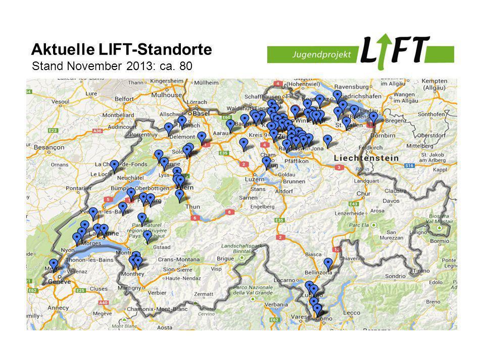 Aktuelle LIFT-Standorte Stand November 2013: ca. 80