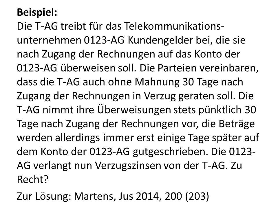 Beispiel: Die T-AG treibt für das Telekommunikations- unternehmen 0123-AG Kundengelder bei, die sie nach Zugang der Rechnungen auf das Konto der 0123-