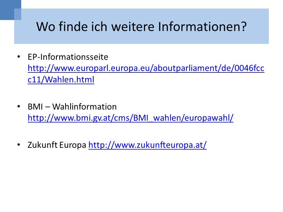 Wo finde ich weitere Informationen? EP-Informationsseite http://www.europarl.europa.eu/aboutparliament/de/0046fcc c11/Wahlen.html http://www.europarl.