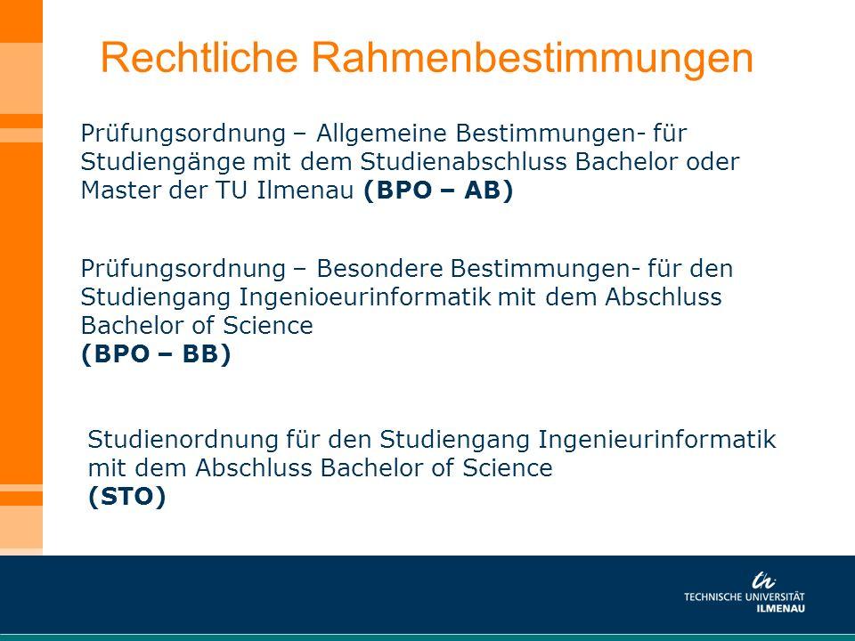 Rechtliche Rahmenbestimmungen Prüfungsordnung – Allgemeine Bestimmungen- für Studiengänge mit dem Studienabschluss Bachelor oder Master der TU Ilmenau