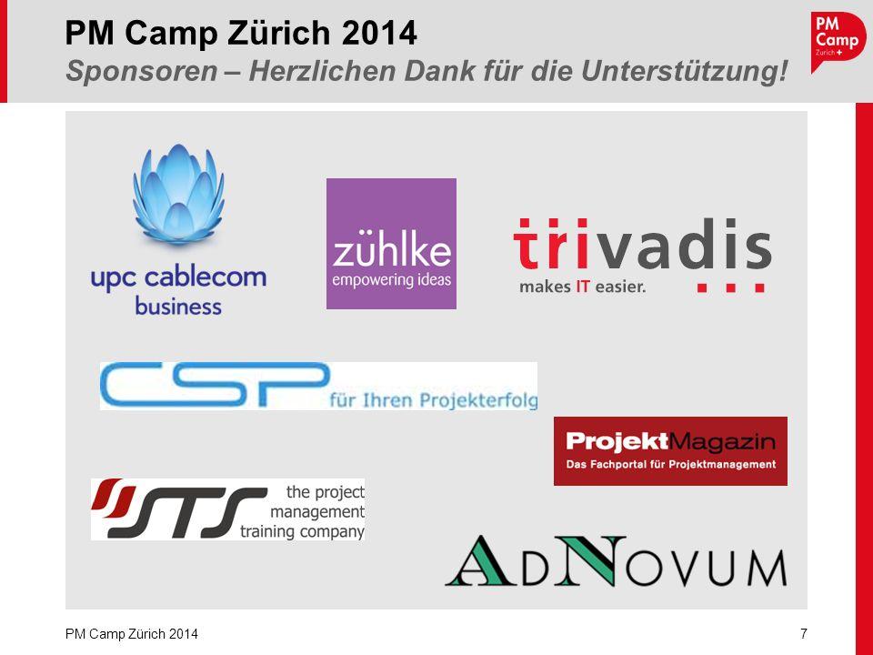 7 PM Camp Zürich 2014 PM Camp Zürich 2014 Sponsoren – Herzlichen Dank für die Unterstützung!