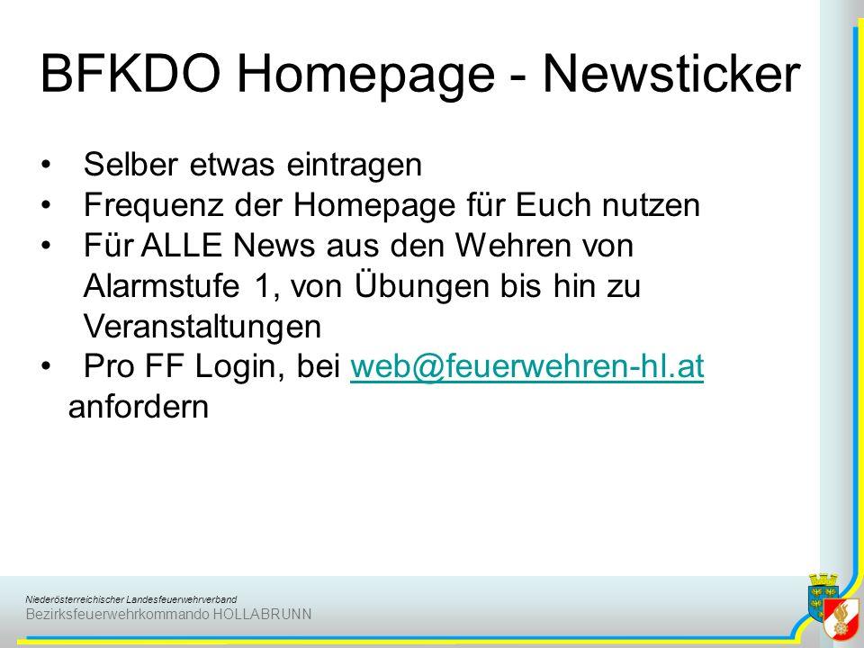 Niederösterreichischer Landesfeuerwehrverband Bezirksfeuerwehrkommando HOLLABRUNN BFKDO Homepage - Newsticker Selber etwas eintragen Frequenz der Home