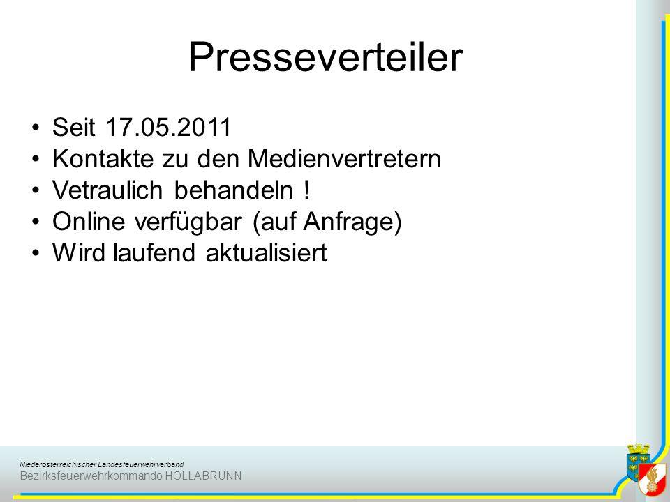 Niederösterreichischer Landesfeuerwehrverband Bezirksfeuerwehrkommando HOLLABRUNN Presseverteiler Seit 17.05.2011 Kontakte zu den Medienvertretern Vet
