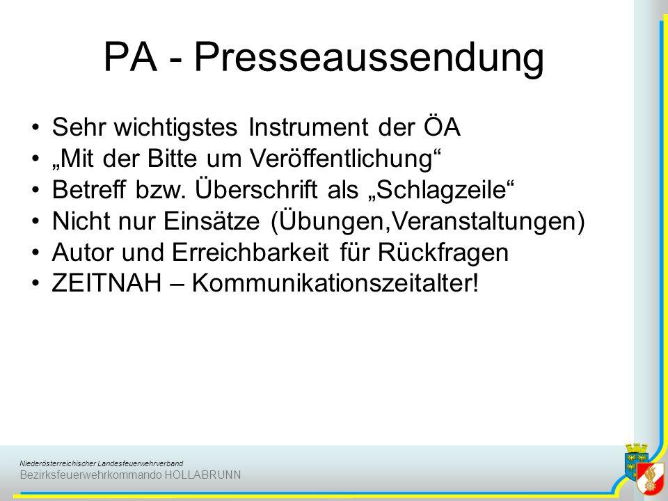 Niederösterreichischer Landesfeuerwehrverband Bezirksfeuerwehrkommando HOLLABRUNN PA - Presseaussendung Sehr wichtigstes Instrument der ÖA Mit der Bit