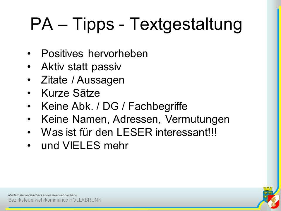 Niederösterreichischer Landesfeuerwehrverband Bezirksfeuerwehrkommando HOLLABRUNN PA – Tipps - Textgestaltung Positives hervorheben Aktiv statt passiv