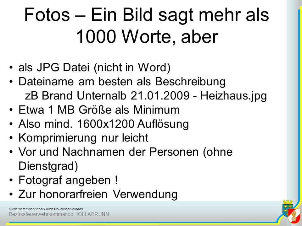 Niederösterreichischer Landesfeuerwehrverband Bezirksfeuerwehrkommando HOLLABRUNN Fotos – Ein Bild sagt mehr als 1000 Worte, aber als JPG Datei (nicht