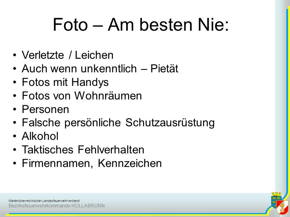 Niederösterreichischer Landesfeuerwehrverband Bezirksfeuerwehrkommando HOLLABRUNN Foto – Am besten Nie: Verletzte / Leichen Auch wenn unkenntlich – Pi