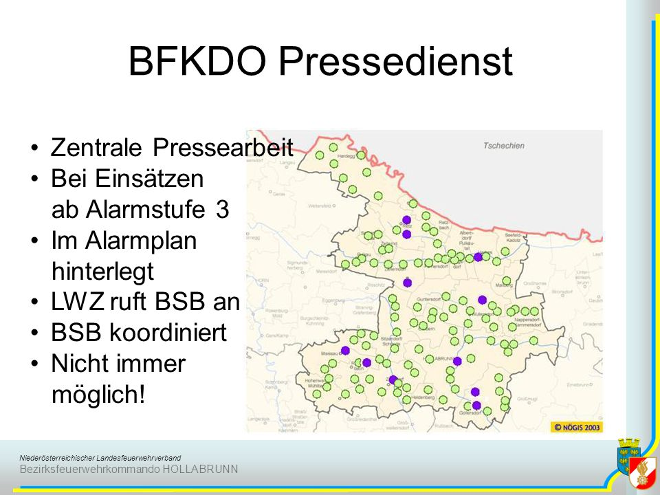 Niederösterreichischer Landesfeuerwehrverband Bezirksfeuerwehrkommando HOLLABRUNN BFKDO Pressedienst Zentrale Pressearbeit Bei Einsätzen ab Alarmstufe