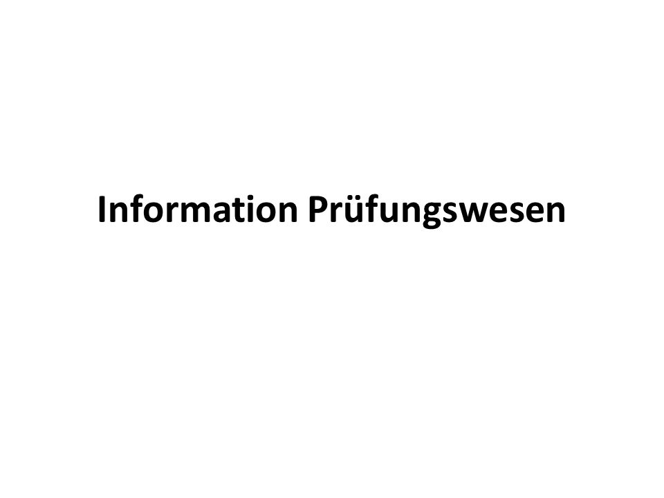 Information Prüfungswesen