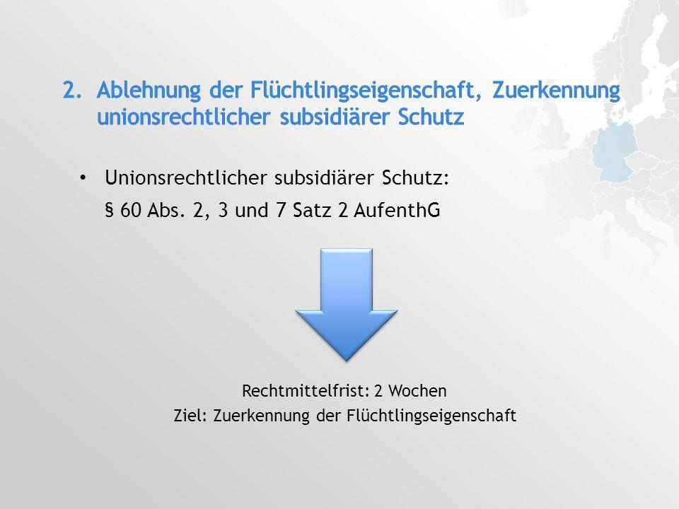 Unionsrechtlicher subsidiärer Schutz: § 60 Abs.