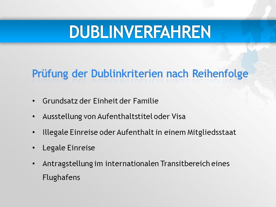 Grundsatz der Einheit der Familie Ausstellung von Aufenthaltstitel oder Visa Illegale Einreise oder Aufenthalt in einem Mitgliedsstaat Legale Einreise Antragstellung im internationalen Transitbereich eines Flughafens