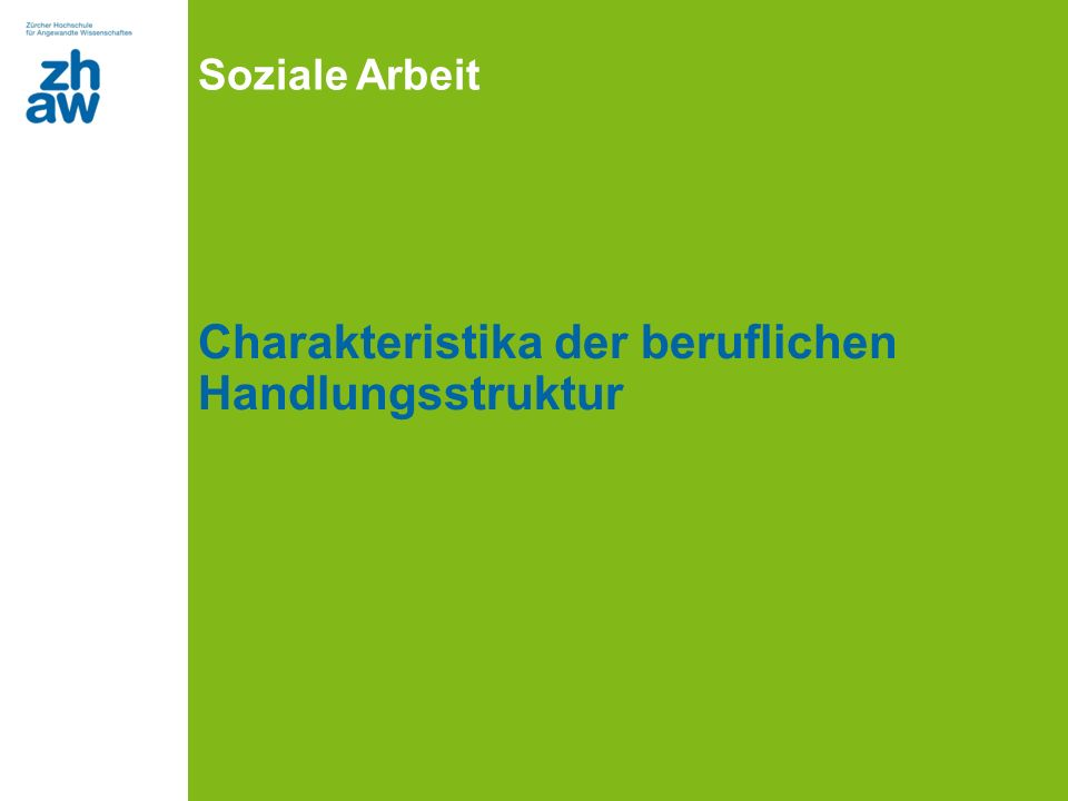 Soziale Arbeit Charakteristika der beruflichen Handlungsstruktur
