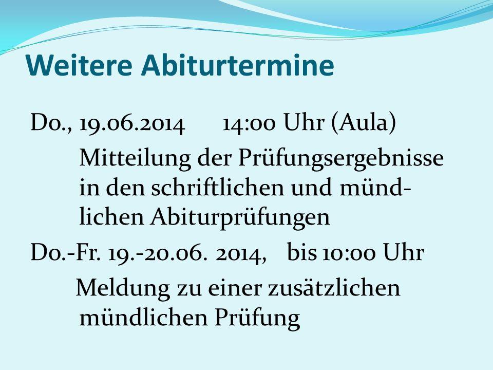 Weitere Abiturtermine M0., 23.